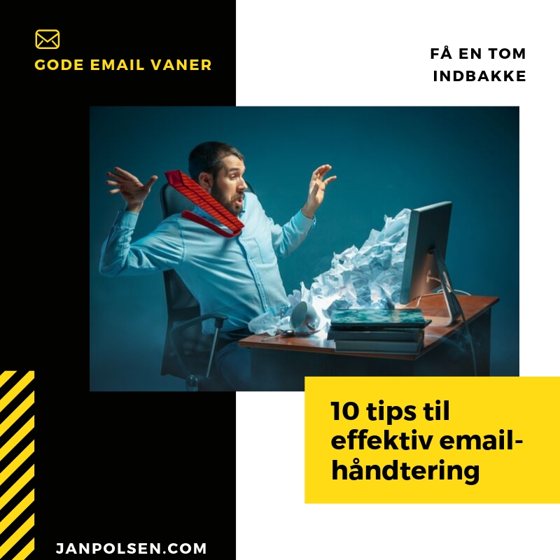 effektiv email håndtering med 10 gode vaner