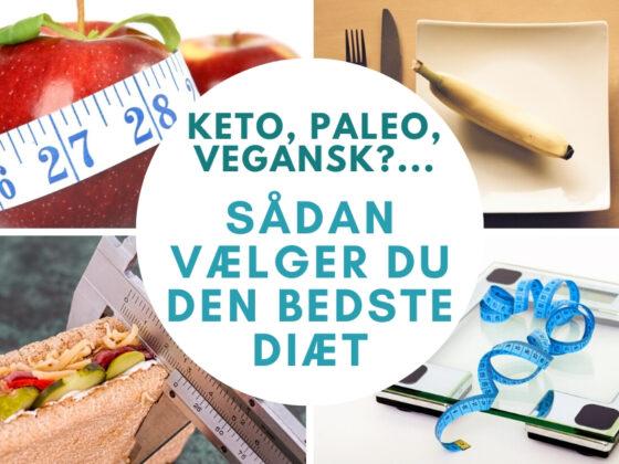 hvad er den bedste diæt og hvilken skal du vælge